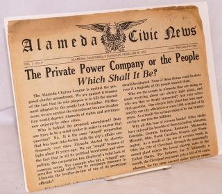 Alameda Civic News: vol. 1, #9 Wednesday, February 20, 1935; The private power company or the...
