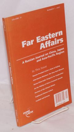 Far Eastern affairs a Russian journal on China, Japan and Asia-Pacific region. Volume 31 number...