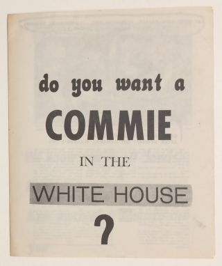 Do you want a Commie in the White House?