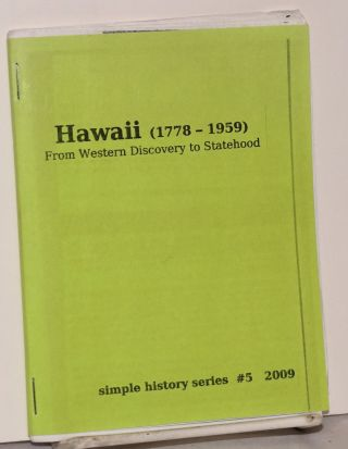 Hawaii (1778-1959): from Western discovery to statehood. J. Gerlach