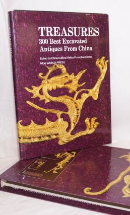 Treasures: 300 best excavated antiques from China. editing China Cultural Relics Promotion Center