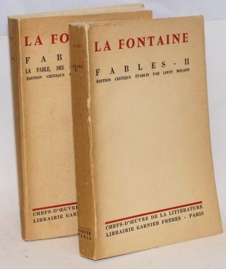Fables - I, II la fable, des origines a La Fontaine; edition critique etablie par Louis Moland [2...
