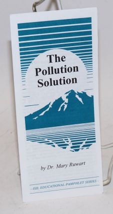 The pollution sollution. Mary J. Ruwart