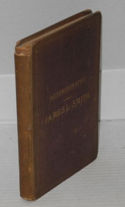 Autobiography of James L. Smith, including also, reminiscences of slave life, recollections of...