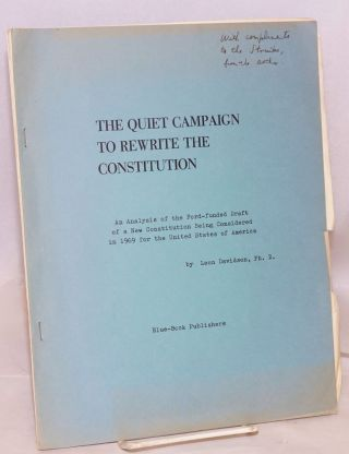 The quiet campaign to rewrite the constitution an analysis of the Ford-funded draft of a new...
