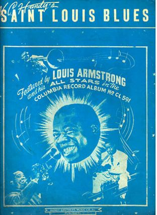 W. C. Handy's Saint Louis Blues featured by Louis Armstrong and his All Stars in the Columbia record album no. CL 591 [sheet music]