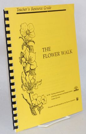 The Flower Walk. Teacher's resource guide. Debi Eglit Tidd.