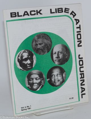 Black liberation journal Vol. 4, no. 1, Spring 1981. Roscoe Proctor