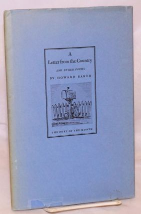 A letter from the country and other poems. Howard Baker