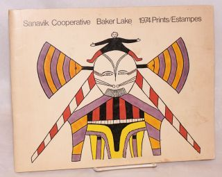 Baker Lake 1974 prints / estampes. Sanavik Cooperative