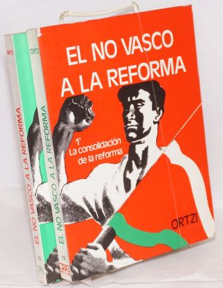 El no vasco a la reforma [complete in two volumes]. Ortzi, Francisco Letamendia
