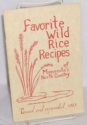 Favorite wild rice recipes of Minnesota's North Country
