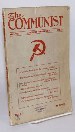 The Communist. A theoretical magazine for the discussion revolutionary problems. Vol. 8, no. 1,...