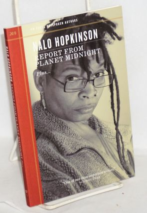 Report From Planet Midnight; plus. Nalo Hopkinson
