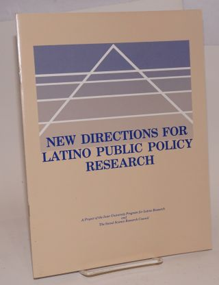 New Directions for Latino Public Policy Research