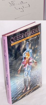 Queer Dharma: voices of gay buddhists vol. 2. Winston Leyland, Trebor Michael J. Sweet, Alzak...