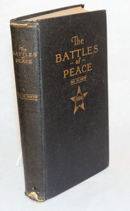 "The battles of peace ""peace hath her victories no less renowned than war"" Pat M. Neff"