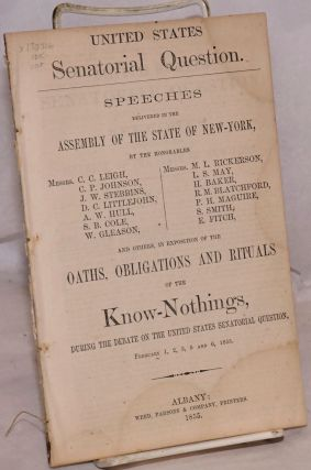 United States senatorial question; speeches delivered in the Assembly of the State of New-York by...