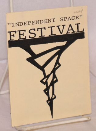 """Independent Space"" Festival / 1991 [leaflet] this free ""I.S..."" card gets you $1 off all events...."