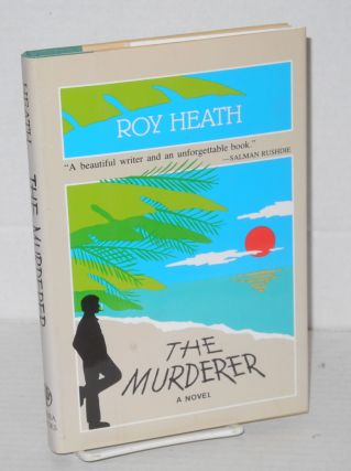 The murderer. Roy Heath.