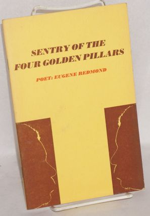 Sentryofthefourgoldenpillars [A Sentry of the Four Golden Pillars]. Eugene Redmond