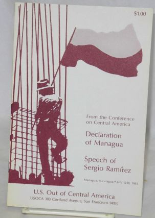 From the conference on Central America: Declaration of Managua. Speech of Sergio Ramirez. U S....