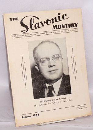 "The Slavonic Monthly, ""Voice of the Slav Americans,"" a national magazine serving as a link between America and the Slav nations, January 1946 [with] All-Slavic reunion family outing, Sunday, June 16, 1946, Napredak Park, Santa Clara Valley [leaflet; two items together]"