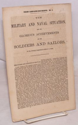 The military and naval situation and the glorious achievements of our soldiers and sailors. Wm....
