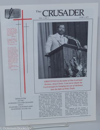The crusader, newsletter of the Eldridge Cleaver Crusades. Vol. 1, no. 1, June 1, 1977. Eldridge...