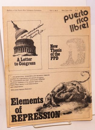 Puerto Rico Libre! Bulletin of the Puerto Rico Solidarity Committee, vol 5, #6, May/June 1980:...