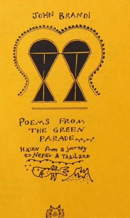 Poems From the Green Parade: haiku from a journey to Nepal & Thailand [signed/limited]