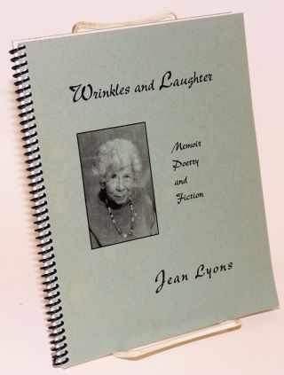 Wrinkles and Laughter Memoir Poetry and Fiction. Jean Lyons