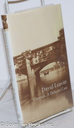 Florence, a delicate case. David Leavitt