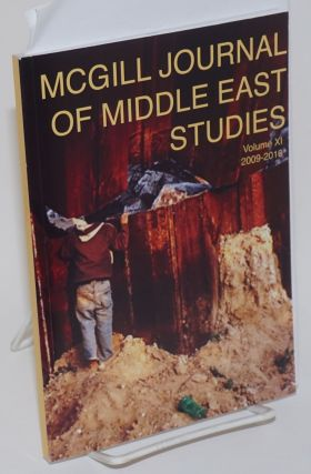 McGill journal of middle east studies / Revue d'etudes du moyen-orient de McGill. Volume XI, 2009-2010. Shirin Gerami, in chief.