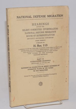 National Defense Migration; hearings before the [Committee] pursuant to H. Res. 113, a resolution...