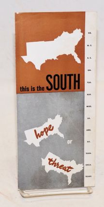 This is the South: hope or threat