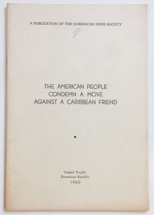 The American people condemn a move against a Caribbean friend