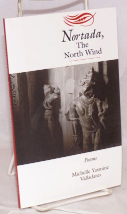 Nortada, the north wind. Poems. Michelle Yasmine Valladares