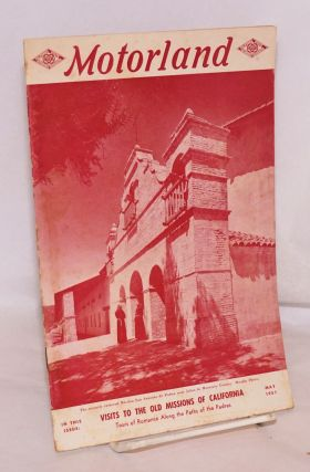 Motorland vol., 68. # 5, May 1951; visits to the old missions of California. California State...