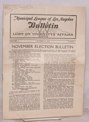Municipal League of Los Angeles Bulletin: light on your city's affairs. vol. 4 #3, October 23,...