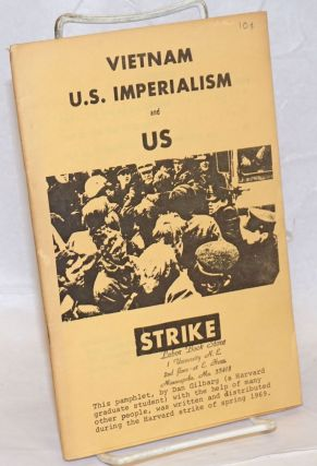 Vietnam, U.S. imperialism and us. Strike. Dan Gilbarg