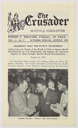 The Crusader, monthly newsletter, Robert F. Williams, publisher -in exile- Vol. 6, No. 2...