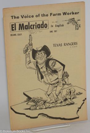 "El Malcriado: ""The voice of the farmworker"" in English no. 63E June 1967 (Number on title page:..."