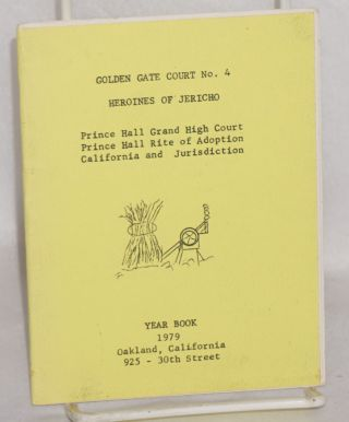 Golden Gate Court no. 4 Heroines of Jericho; year book 1979. Prince Hall.
