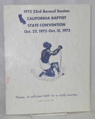 1975 53rd Annual Session California Baptist State Convention: Oct. 27, 1975 - Oct. 31, 1975;...