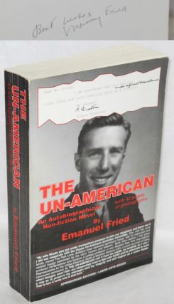 The un-American, autobiographical non-fiction novel. Emanuel Fried