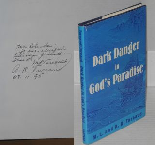 Dark danger in God's paradise. M. L. Tureaud, A. R. Tureaud