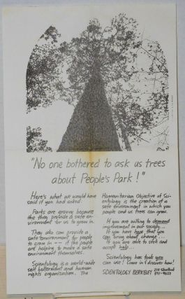 """No one bothered to ask us trees about People's Park!"" [handbill]. Scientology"