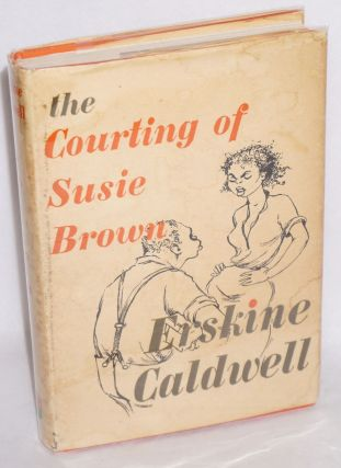 The courting of Susie Brown and other stories