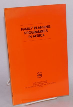 Family Planning Programmes in Africa, a paper presented by Dr. Pierre Pradervand at an expert...